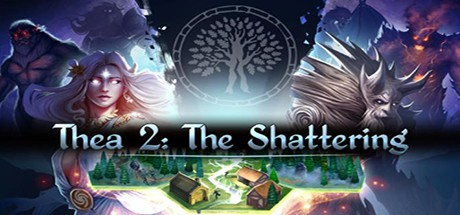 Thea 2 The Shattering Gioco di pc