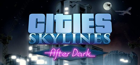 Cities Skylines After Dark Scaricare