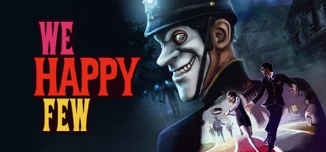 We Happy Few Gioco scarica