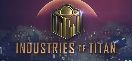 Industries of Titan Scricare gioco