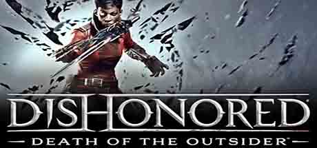 Dishonored Death of the Outsider Scaricare
