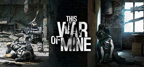 This War of Mine Gioco scarica